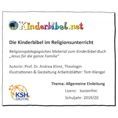 Kinderbibel im Religionsunterricht - Allgemeine Einleitung